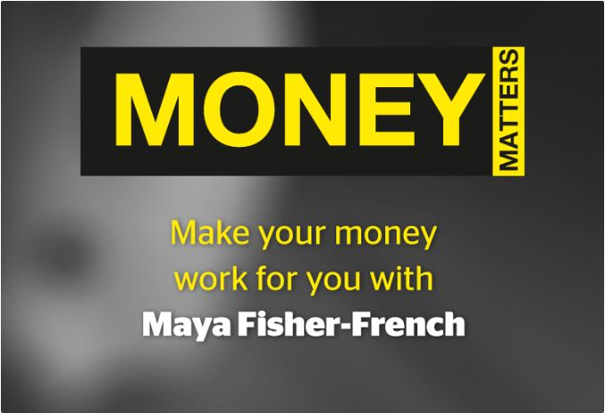 Money Matters with Maya Fisher-French