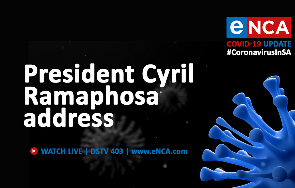 Watch President Cyril Ramaphosa Addresses The Nation Enca