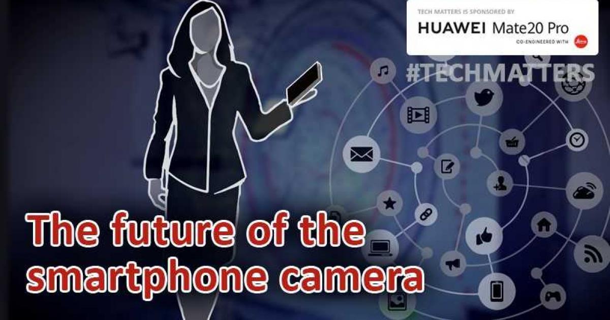 Tech Matters: The future of the smartphone camera