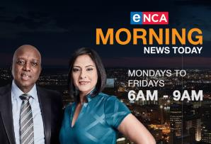 eNCA Morning News Today
